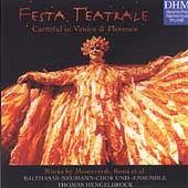 Festa Teatrale - Carnival in Venice & Florence / Hengelbrock