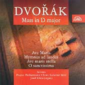 Dvorák: Mass in D major, etc. / Lubomír Mátl, Josef Ksica