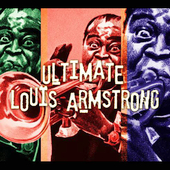 Louis Armstrong: Ultimate Louis Armstrong [Digipak]