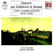 Concerti per l'orchestra di Dresda - Vivaldi, et al