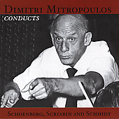Dmitri Mitropoulos conducts Schoenberg, Scriabin, et al