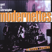The Modernettes: Get It Straight [PA]