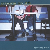 Crowns on 45: Not on the Menu