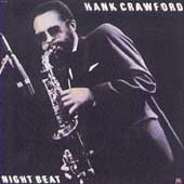 Hank Crawford: Night Beat