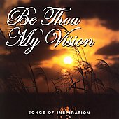 C.S. Heath: Be Thou My Vision