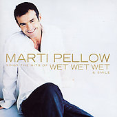 Marti Pellow: Sings the Hits of Wet Wet Wet & Smile