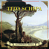 Tito Schipa (Tenor Vocal): Neapolitan Songs