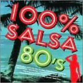 Various Artists: 100% Salsa 80's