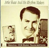 Artie Shaw: Artie Shaw and His Rhythm Makers (1938)