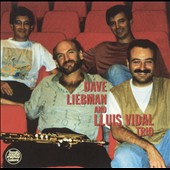 David Liebman: Dave Liebman/Lluis Vidal Trio