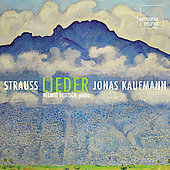 R. Strauss: Lieder / Jonas Kaufmann, Helmut Deutsch