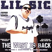 Lil Sic: The West Is Back [PA]