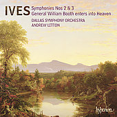 Ives: Symphonies no 2 & 3, etc / Litton, Dallas SO