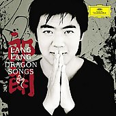 Dragon Songs / Lang Lang