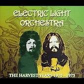 Electric Light Orchestra: Harvest Years 1970-1973