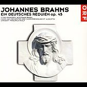 Brahms: Ein deutsches Requiem / Wolf, Raimondi, Bankl, et al