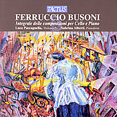 Busoni: Cello and Piano Works / Paccagnella, Alberti