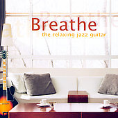 Various Artists: Breathe: The Relaxing Jazz Guitar