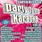Sybersound: Party Tyme Karaoke: Super Hits, Vol. 10