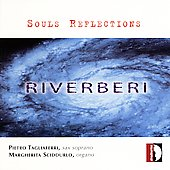 Riverberi - Souls Reflections: Frescobaldi Brahms, etc