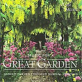 Music for a Great Garden - Byrd, Mozart, et al / Stowe, Souter, et al