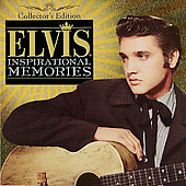 Elvis Presley: Inspirational Memories