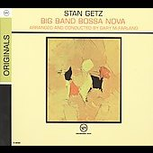 Stan Getz (Sax): Big Band Bossa Nova [Digipak]