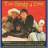 Quintron: Too Thirsty for Love