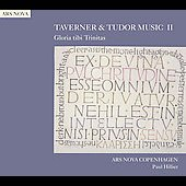 Taverner & Tudor Music Vol 2 / Hillier, Ars Nova Copenhagen