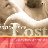 Innocence Lost - Debussy, Berg, Currier, Hyla, Tredici, etc / Nessinger, Golan