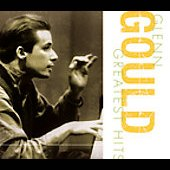 Glenn Gould - Greatest Hits
