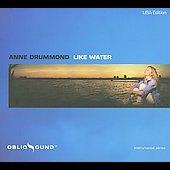 Anne Drummond: Like Water [Digipak]