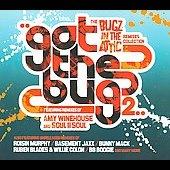 Bugz in the Attic: Got the Bug, Vol. 2 [Digipak] *