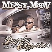 Messy Marv: Draped Up And Chipped Out, Vol. 4 [PA]