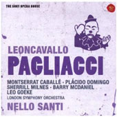 Leoncavallo: Pagliacci / Montserrat Caballé, Placido Domingo, Sherrill Milnes, Barry McDaniel, Leo Goeke. Nello Santi, London SO (rec. 1972)