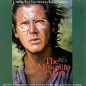 Maurice Jarre: The Mosquito Coast (Original Soundtrack Recording)