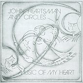 John Heartsman & Circles/Johnny Heartsman: Music of My Heart