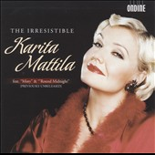 Irresistible Karita Mattila