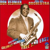 Coleman Hawkins/Don Redman & His Orchestra: Free and Easy