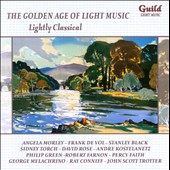 The Golden Age of Light Music: Lightly Classical