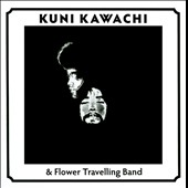 Kuni Kawachi/The Flower Travellin' Band: Love Suki Daikirai/Kuni Kawachi & Flower Travelling Band *
