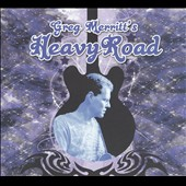 Greg Merritt's Heavy Road: Greg Merritt's Heavy Road