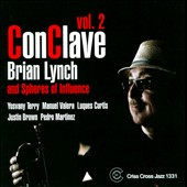 Brian Lynch & Spheres of Influence/Brian Lynch/Spheres of Influence: Conclave, Vol. 2
