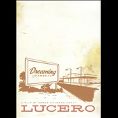 Lucero: Dreaming in America