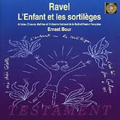 Ravel: L'Enfant et les sortil&egrave;ges / Ernest Bour, et al
