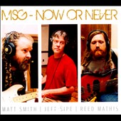 MSG: Now or Never [Digipak]