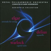 Elgar: Serenade for Strings; Delius: Aquarelle: Warlock: Capriol Suite