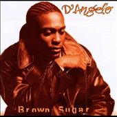 D'Angelo: Brown Sugar [PA]
