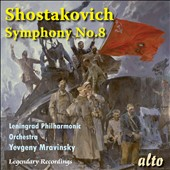 Shostakovich: Symphony No. 8 / Leningrad PO - Mravinsky