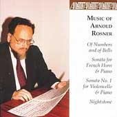 Chamber Music of Arnold Rosner Vol 1